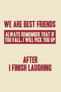 Collection of Awesome Crazy BFF Quotes