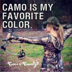 #camo #camogirl Make sure to follow Cute n' Country at www.pinterest.com...