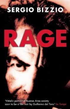 Rage by Sergio Bizzio. Save 22 Off!. $11.66