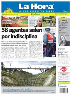 58 agentes salen por indisciplina,Se empalma el primer carril sobre el río Chiche, COIP nace con reforma, El verano y la naturaleza en Quito, Encuentra a su nieto 35 años después, Rodas apoya remodelación del Atahualpa.