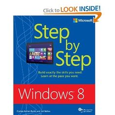 Windows 8 Step by Step: Ciprian Adrian Rusen, Joli Ballew: 9780735664029: Amazon.com: Books