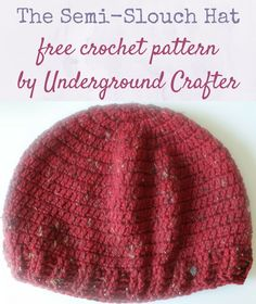 The Semi-Slouch Hat, free crochet pattern by Underground Crafter (2016 Holiday Blog Hop) | This semi-slouchy hat is a perfect commuter project. It works up quickly and is very portable, using just one skein of yarn. The tweedy yarn adds a bit of texture to the simple design. Although labeled as an intermediate pattern, an adventurous beginner can make it using the video tutorials.