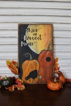 Fall Decor Wood Sign, Shine on Harvest Moon, Harvest, Autumn Decor, Primitive Rustic Hand Painted, Crow with Star, Thanksgiving, Pumpkin Art by TinSheepShop on Etsy