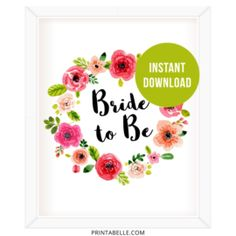 Watercolor floral Bride to Be