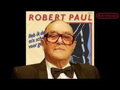 Robert Paul - Heb ik daar mijn schoenen voor gepoetst? - Retroforum - YouTube