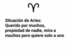 Zodiak Aries, Aries Woman, Classroom Activities, Virgo, Zodiac Signs, Me Quotes, Wattpad, Funny Sassy Quotes, True Quotes