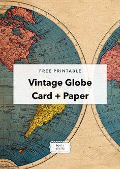 Free Printable Vintage Globe Card And Paper Stationery Scrapbook