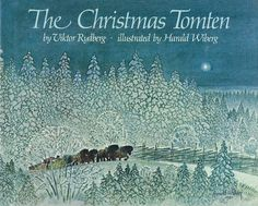 children's book illustrations: Viktor Rydberg, Rydberg,  The Christmas Tomten, Il...