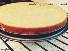 Grain-Free Bread (using plantains)