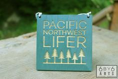 Pacific Northwest Lifer™ and Happy Places Series - Wall Art World Best Photos, Pacific Northwest, Laser Engraving, North West, Wall Art, Happy, Friends, Awesome, Products