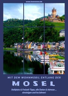7 days motorhome Mosel tour ~ IsasWomo - destination A camper tour along the Moselle is wonderfully rela - Budget Travel, Travel Tips, Travel Hacks, Dutch Oven Camping, Tours, Camping Car, Motor Boats, Autos, Caravan