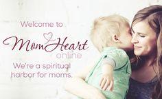 Mom Heart   Coming home to God's heart for motherhood
