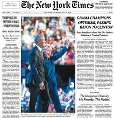 The New York Times ‏@nytimes 9m9 minutes ago  The top of the front page of The New York Times for July 28, 2016