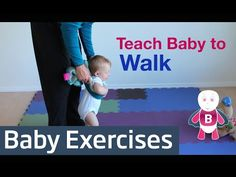How to Teach Baby to Walk - Baby Exercises #9-12+ Months - Baby Activities, Baby…