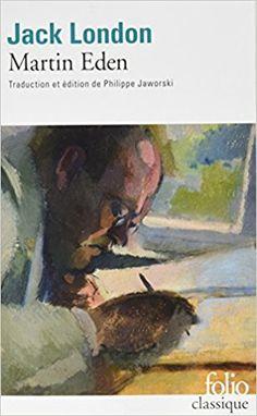 Amazon.fr - Martin Eden - Jack London, Philippe Jaworski - Livres