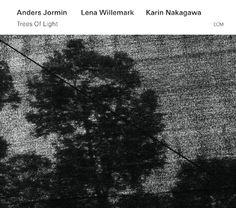 Anders Jormin / Lena Willemark / Karin Nakagawa Trees Of Light - ECM 2406