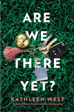 Are We There Yet? | Kathleen West | 9780593098431 | NetGalley New Books, Good Books, Books To Read, Kathleen West, Julie Clark, Book Club Reads, Book Club Books, Book 1, Working Moms