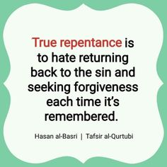 So make sure your is true and not one that's taking Allah's mercy for granted. Oh Allah forgive our and give us the strength to not want to go back to them. Best Islamic Quotes, Beautiful Islamic Quotes, Quran Quotes Inspirational, Muslim Quotes, Religious Quotes, Uplifting Quotes, Spiritual Quotes, Inspiring Sayings, Repentance Quotes