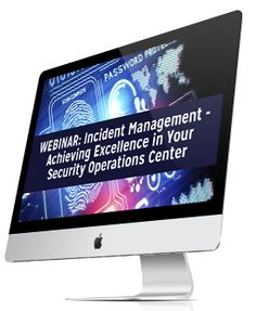 Incident Management: Achieving Excellence in Your Security Operations Center Corporate Security, Management