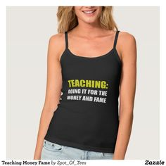 Teaching Money Fame Spaghetti Strap Tank Top Tank Tops