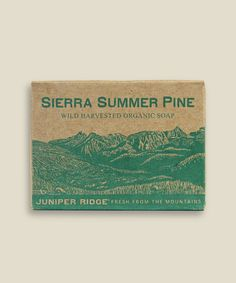 Juniper Ridge Soap - Sierra Summer Pine