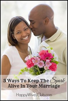 5 Ways to Keep the Spark Alive in Your Marriage