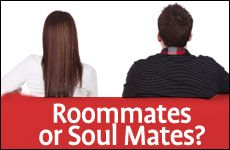 Roommates or Soul Mates?