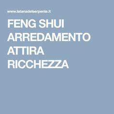 FENG SHUI ARREDAMENTO ATTIRA RICCHEZZA