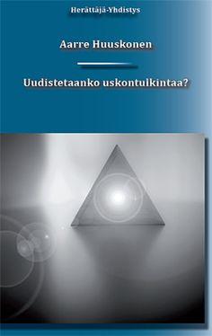 Aarre Huuskonen: Uudistetaanko uskontulkintaa?, Herättäjä-yhdistys