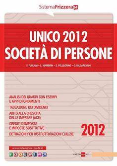 Prezzi e Sconti: #Unico 2012. società di persone  ad Euro 23.99 in #Libri #Libri