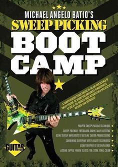 Michael Angelo Batio's Sweep Picking Boot Camp: Guitar