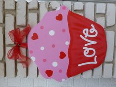 Pink Valentine Love Cupcake Wooden Door Hanger.. How adorable<3