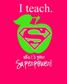 I teach What's Your Superpower - editable, print, you personalize