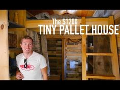 A $1200 14' Tiny House made of pallet wood! - YouTube