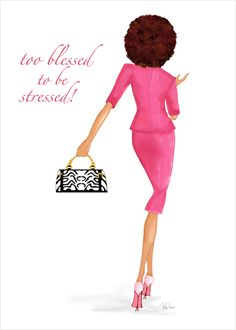 Too Blessed Greeting Card - five little words can make a big impact...send a few words of encouragement with this fashionable natural hair lady confidently walking in faith and gratitude or post it to remind yourself.