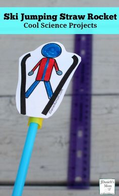Cool Science Projects - Ski Jumping Straw Rockets - JDaniel4s Mom