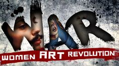 WAR - ! Women Art Revolution, é um filme de Lynn Hershman Leeson. Através de entrevistas íntimas, artes, imagens e filmes raramente vistos.