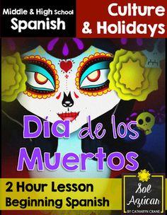 Dia de los muertos - 2 Hour Lesson - Beginning Spanish Middle & High School