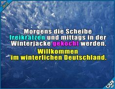 So ist das eben bei uns :) Lustige Sprüche und Bilder #lustig #Deutschland #Winter #Sommer #Frühling #warm #kalt #Humor #lustigeSprüche #Jodel #Memes