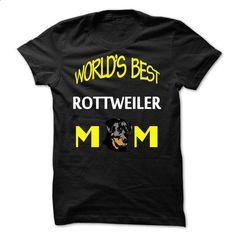 Worlds Best Rottie Mom - #v neck tee #oversized tshirt. MORE INFO => https://www.sunfrog.com/Funny/Worlds-Best-Rottie-Mom.html?68278