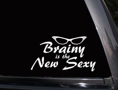 Brainy is the New Sexy, Sherlock Vinyl Decal,,Laptop Decal, Wall Decal,Car Decal, Sticker #vinyldecals #funny #nerdyhumor #trendy