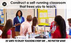 """Stephanie from 3rd Grade Thoughts shares how to """"Construct a Self-Running Classroom that Frees You to Teach!"""" From the blog series: """"20 ways in 20 days...enjoy teaching, no matter what!"""""""