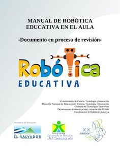 Publishing platform for digital magazines, interactive publications and online catalogs. Title: Manual De Robtica Educativa En El Aula, Author: Length: 215 pages, Published: Learn French, New Tricks, New Technology, Psychology, Coding, Teaching, Education, School, Books