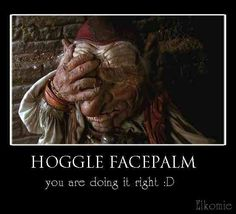 Hoggle facepalm is the best.