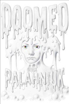 Doomed by Chuck Palahniuk,http://www.amazon.com/dp/0385533039/ref=cm_sw_r_pi_dp_x3Gpsb0E41G48PYQ