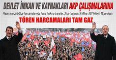 Devlet imkanları ve kaynakları AKP çalışmalarına....Nisanda 'hanehalkına yapılan transferler' önceki aya göre üç kat arttı, 3 milyar 557 milyon TL'ye çıktı  AKP'nin devlet olanaklarını kullanarak yürüttüğü seçim kampanyasındaki harcamalar bütçe harcamalarının transfer kalemlerinde abartılı artışlara yol açtı. Kamuoyunun büyük tepkisini çeken örtülü ödenek harcamalarında da frene basıldı.Muhasebat Genel Müdürlüğü, Nisan ayı bütçe rakamlarını açıkladı. Her ay gözlerin üzerine çevrildiği…