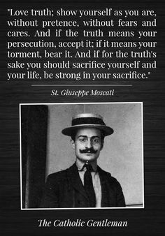 St. Giuseppe Moscati. Good advice. Also, my new life goal is to get a mustache like his.