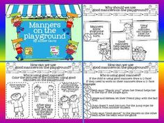 Each Set includes a page with reasons why we should use manners on the playground and two student pages.