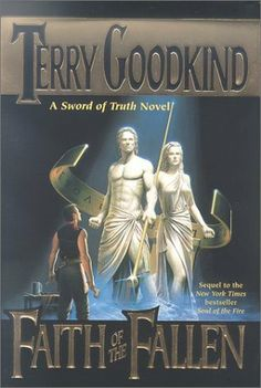 Faith of the Fallen (Sword of Truth, #6) by Terry Goodkind Being different is not a curse, it's strength.