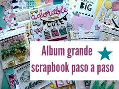 ALBUM GRANDE SCRAPBOOK PASO A PASO 1